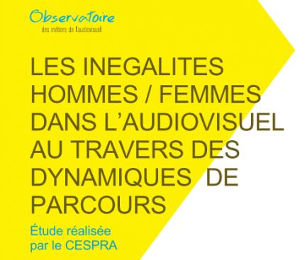 «Les inégalités hommes/femmes dans l'audiovisuel»